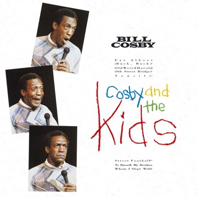 Cosby and the Kids - Bill Cosby