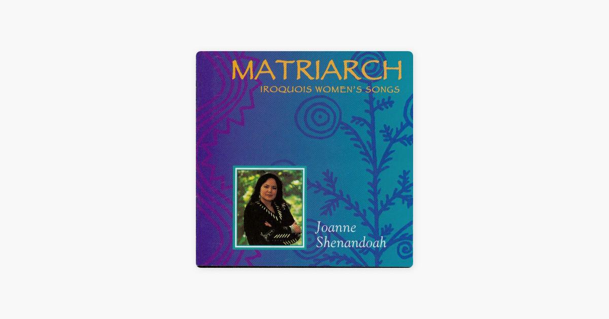 joanne shenandoah matriarch