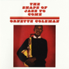 Ornette Coleman - The Shape of Jazz to Come  artwork