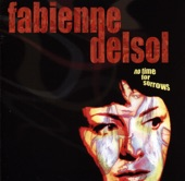 Fabienne Delsol - When My Mind Is Not Live