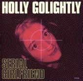 Holly Golightly - My Own Sake