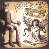 Curtis Eller's American Circus - Taking Up Serpents Again