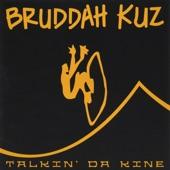 Bruddah Kuz - Pahoa Town