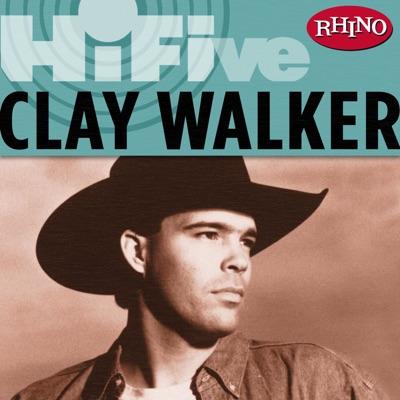 Rhino Hi-Five: Clay Walker - EP - Clay Walker