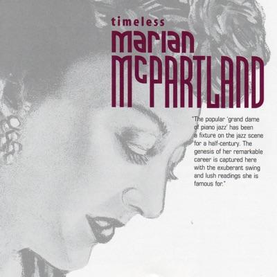 Timeless Marian McPartland - Marian McPartland