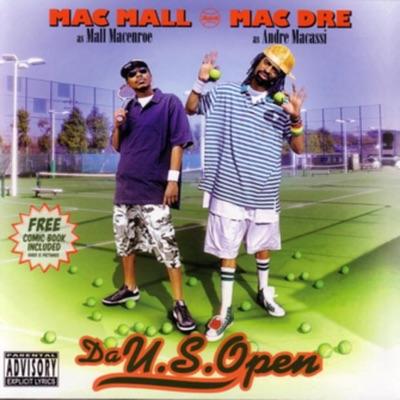 Da U.S. Open - Mac Mall