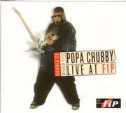 Popa Chubby: Live At FIP - Popa Chubby