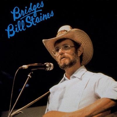 Bridges - Bill Staines