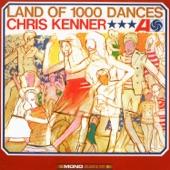 Chris Kenner - Land Of A 1,000 Dances