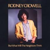 Rodney Crowell - It's Only Rock & Roll