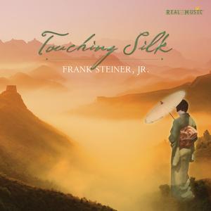 Frank Steiner Jr - Touching Silk