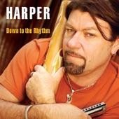 Harper - Down to the Rhythm