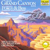 Grofé: Grand Canyon Suite - Gershwin: Porgy & Bess Symphonic Suite