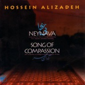 Hossein Alizadeh - Song of Compassion