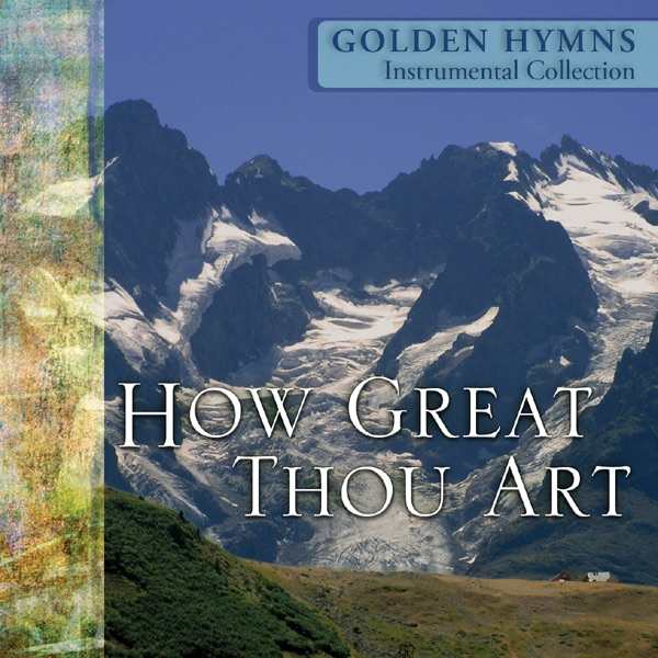 To God Be the Glory - Best Loved Instrumental Hymns by The Eden Symphony  Orchestra