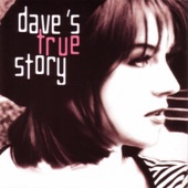 Dave's True Story - Blue Moon