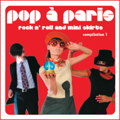 Pop A Paris  Rock N' Roll And Mini Skirts, Vol. 1-Various Artists