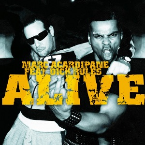 Alive (feat. Dick Rules) - Single