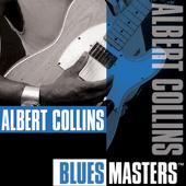 Blues Masters: Albert Collins