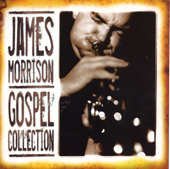 James Morrison: Gospel Collection