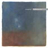 Coastal - Until You Sleep