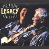 Doc Watson and David Holt - Just to Ease My Worried Mind