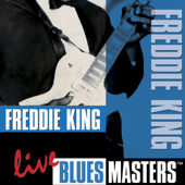 Blues Masters: Freddie King