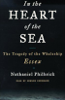 Nathaniel Philbrick - In the Heart of the Sea: The Tragedy of the Whaleship Essex  artwork