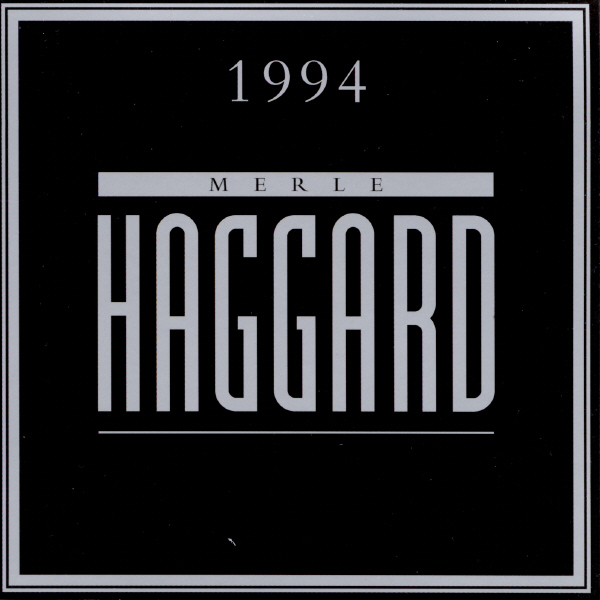 1994 By Merle Haggard On Itunes