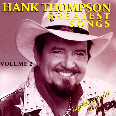 Greatest Songs, Vol. 2 (Re-Recorded Versions) - Hank Thompson
