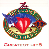 The Bellamy Brothers: Greatest Hits, Vol. 1