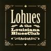 Grip - Lohues & The Louisiana Blues Club