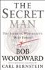 The Secret Man: The Story of Watergate's Deep Throat (Unabridged) [Unabridged Nonfiction] - Bob Woodward