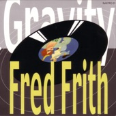 Fred Frith - Dancing In the Street / My Enemy Is a Bad Man