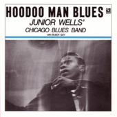 Hoodoo Man Blues-Junior Wells' Chicago Blues Band