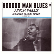 Hoodoo Man Blues - Junior Wells' Chicago Blues Band - Junior Wells' Chicago Blues Band