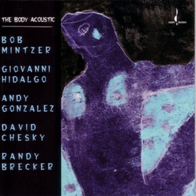 The Body Acoustic - Randy Brecker