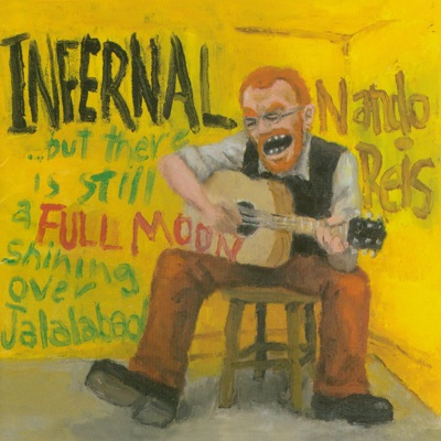 Infernal... But There's Still a Full Moon Shining Over Jalalabad - Nando Reis