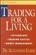 Alexander Elder - Trading for a Living: Psychology, Trading Tactics, Money Management