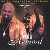 "Keith ""Wonderboy"" Johnson - Send A Revival"