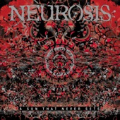 Neurosis - From the Hill