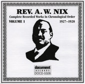 Rev. A.W. Nix - Mind Your Own Business (A New Year's Sermon)
