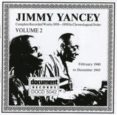 Jimmy Yancey, Vol. 2 (1940-1943)