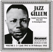 Jazz Gillum - You Drink Too Much Whiskey