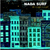 Nada Surf - Do it again