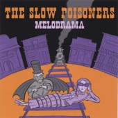 The Slow Poisoners - She Loved The Starts Too Fondly To Be Fearful Of The Night