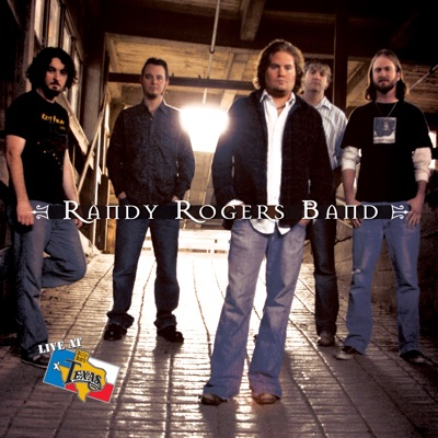 Live at Billy Bob's Texas: Randy Rogers Band - Randy Rogers Band