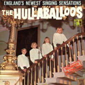 The Hullaballoos - I'm Gonna Love You Too