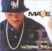 Mase - Welcome Back