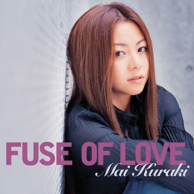 Mai Kuraki – Fuse of Love [iTunes Plus M4A] | iplusall.4fullz.com